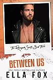 Between Us (Renegade Saints Book 3)