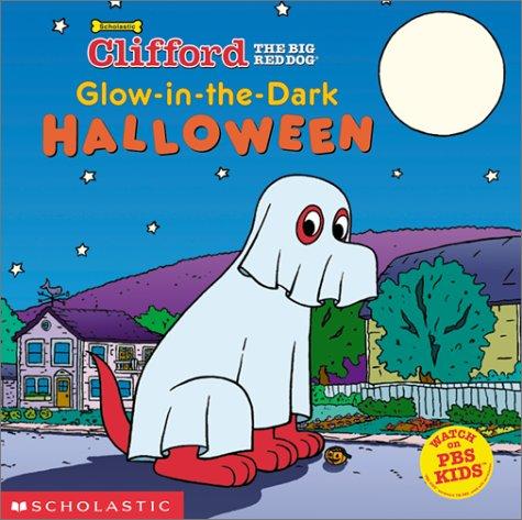 he-Dark Halloween (Clifford, the Big Red Dog) (Big Brother Halloween)