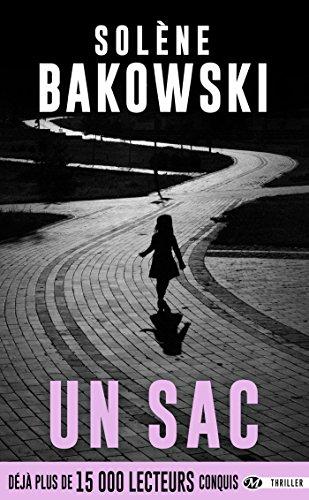Un sac (Thriller) par Solène Bakowski