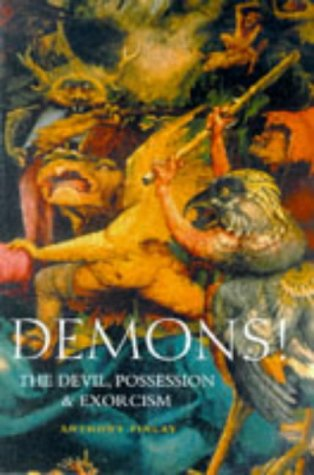 Demons!: The Devil, Possession and Exorcism por Anthony Finlay