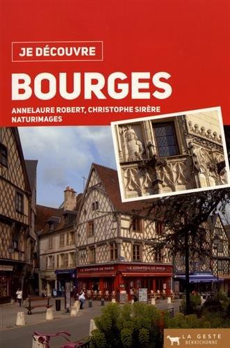 Je Découvre Bourges