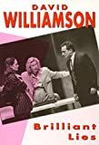 Brilliant Lies (Current Theatre) by David Williamson front cover