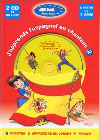 J'apprends l'espagnol en chantant, niveau 2 (1 livre + coffret de 2 CD)