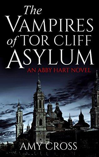 The Vampires of Tor Cliff Asylum