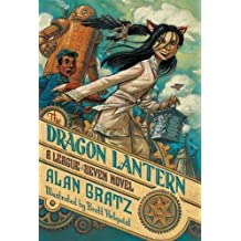 The Dragon Lantern: A League of Seven Novel (The League of Seven) by Alan Gratz (2016-07-05)