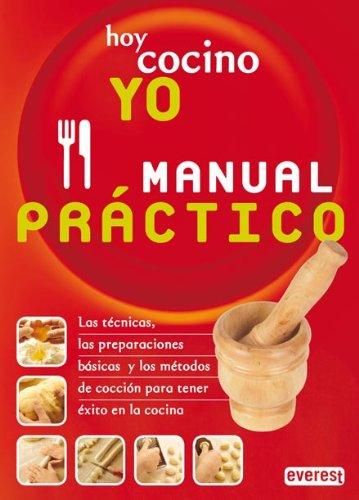 Hoy Cocino Yo, Manual Practico / Today I Cook, The Manual