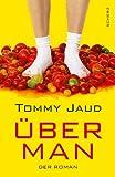 'Überman: Der Roman' von Tommy Jaud