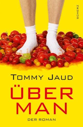 Buchseite und Rezensionen zu 'Überman: Der Roman' von Tommy Jaud