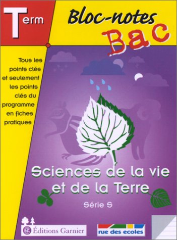 Bloc-notes : Sciences de la Vie et de la Terre, terminale, Bac S