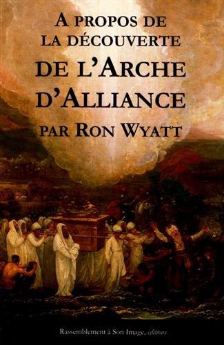 A propos de la découverte de l'Arche d'Aliance