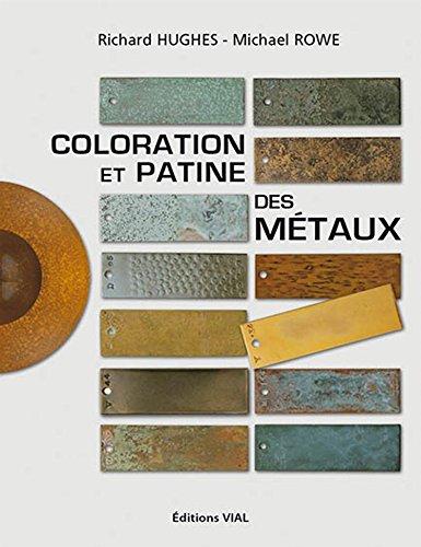 Coloration et Patine des Metaux