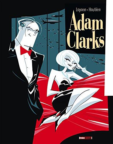 Adam Clarks - Tome 01