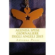 Agenda Spese Giornaliere degli Angeli 2015