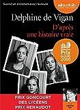 D'après une histoire vraie: Livre audio 1CD MP3 - Suivi dun entretien entre Delphine de Vigan et Marianne Épin