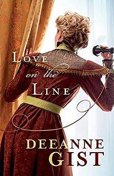 Love on the Line von [Gist, Deeanne]
