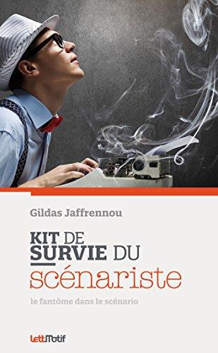 Kit de survie du scénariste par Gildas Jaffrennou