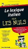 le lexique italien pour les nuls de mery martinelli 15 ao?t 2012 broch?