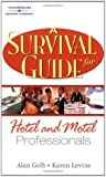 A Survival Guide for Hotel and Motel Professionals: A Survial Guide for Hotel/Motel P...