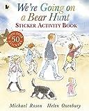 We're Going on a Bear Hunt: Sticker Activity Book - Michael Rosen