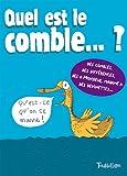 Quel est le comble ? | Le Huche, Magali (1979-....). Illustrateur