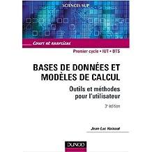 Bases de données et modèles de calcul : Outils et méthodes pour l'utilisateur : Cours et exercices de Jean-Luc Hainaut ( 15 mai 2002 )