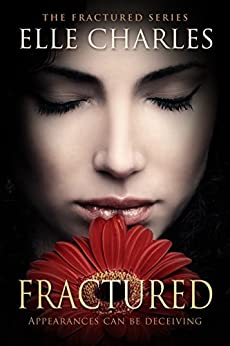 Fractured by [Charles, Elle]