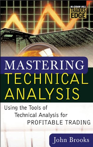 Mastering Technical Analysis: Using the Tools of Technical Analysis for Profitable Trading (McGraw-Hill Trader's Edge Series) (English Edition)