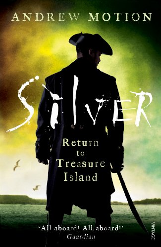 Silver: Return to Treasure Island: Young Adult Edition (Pique-rugby)