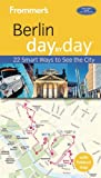 Frommer's Day by Day: Berlin by Donald Olson front cover