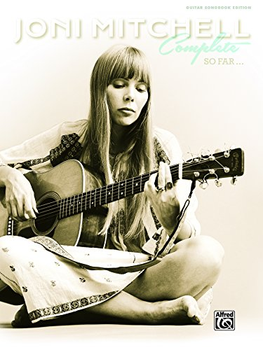 joni-mitchell-complete-so-far-guitar-sheet-music-songbook-collection-guitar