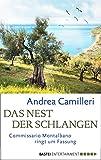 Das Nest der Schlangen: Commissario Montalbano ringt um Fassung. Roman