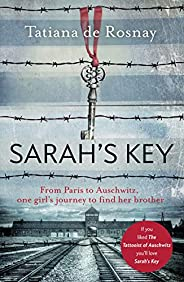 Sarah's Key: From Paris to Auschwitz, one girl's journey to find her brother (English Edit