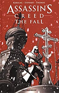 Assassin's Creed, tome 1 : The Fall  (comics) par Karl Kerschl