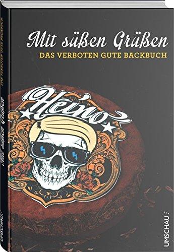 Mit-sen-Gren-Das-verboten-gute-Backbuch-Heino