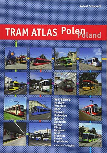 Tram Atlas Polen / Poland: incl. Metro Warszawa + Trolleybus por Robert Schwandl