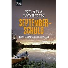 Septemberschuld: Ein Lappland-Krimi (Die Lappland-Krimis, Band 2)