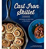 [( The Cast Iron Skillet Cookbook, 2nd Edition: Recipes for the Best Pan in Your Kitchen (Revised) By Kramis, Sharon ( Author ) Paperback Oct - 2013)] Paperback