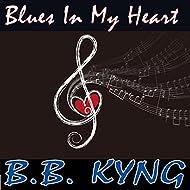 Blues in My Heart