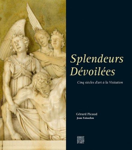 Splendeurs dévoilées : Cinq siècles d...