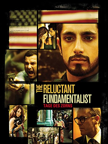 The Reluctant Fundamentalist - Tage des Zorns