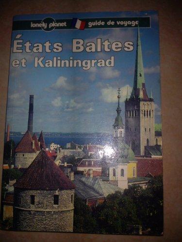 Etats baltes et Kaliningrad : Guide de voyage