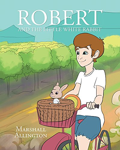 Robert And The Little White Rabbit (English Edition)