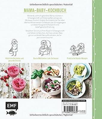Mama-Baby-Kochbuch: Rezepte für Schwangerschaft, Stillzeit und Babys ersten Brei - gesund und bunt (Mama-Baby-Bücher)
