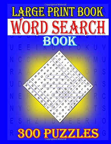 Large Print Book Word Search Puzzle: 300 Puzzles