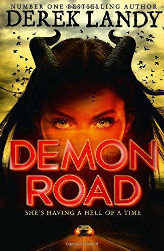Demon Road (The Demon Road Trilogy, Book 1) por Derek Landy