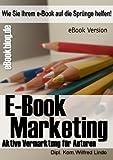 eBook Marketing – die perfekte Strategie für Marketing und Verkauf von eBooks