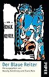 Der Blaue Reiter: Herausgegeben von Wassily Kandinsky und Franz Marc