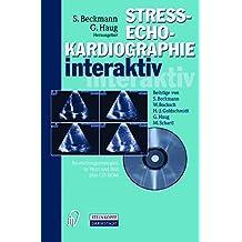 Streßechokardiographie interaktiv. Beurteilungsstrategien in Text und Bild plus CD-ROM