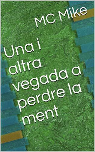 Una i altra vegada a perdre la ment (Catalan Edition) por MC Mike