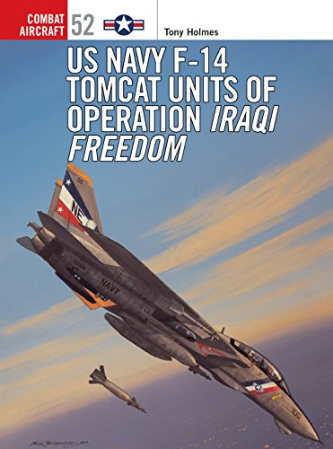 US Navy F-14 Tomcat Units of Operation Iraqi Freedom (Combat Aircraft)